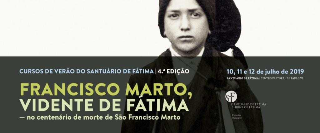 SANTUÁRIO DE FÁTIMA DEDICA CURSO DE VERÃO 2019 A FRANCISCO MARTO